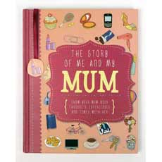 Remember everything about your amazing Mum with The Story of Me and My Mum!