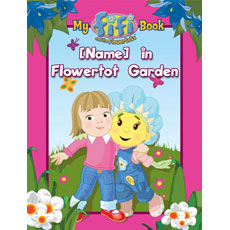 Personalised Fifi Book - Your Child in Flowertot Garden