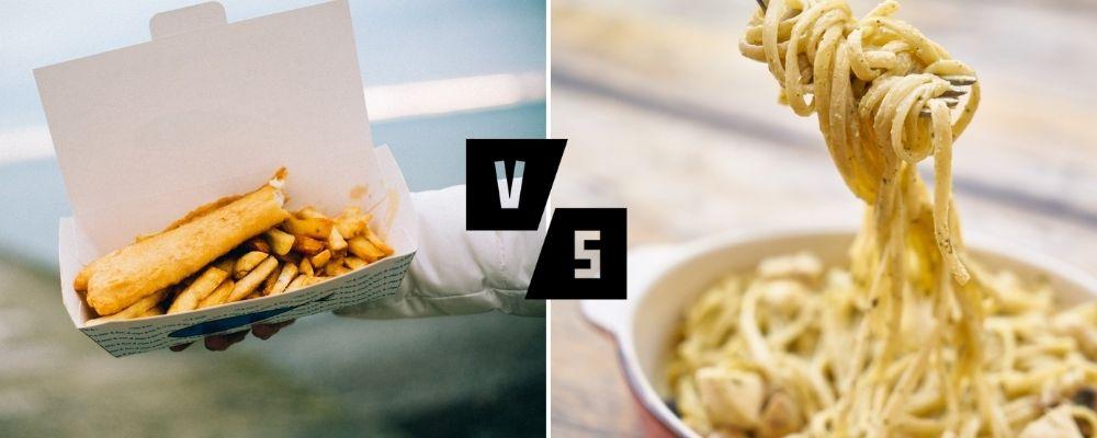 Fish and chips versus pasta