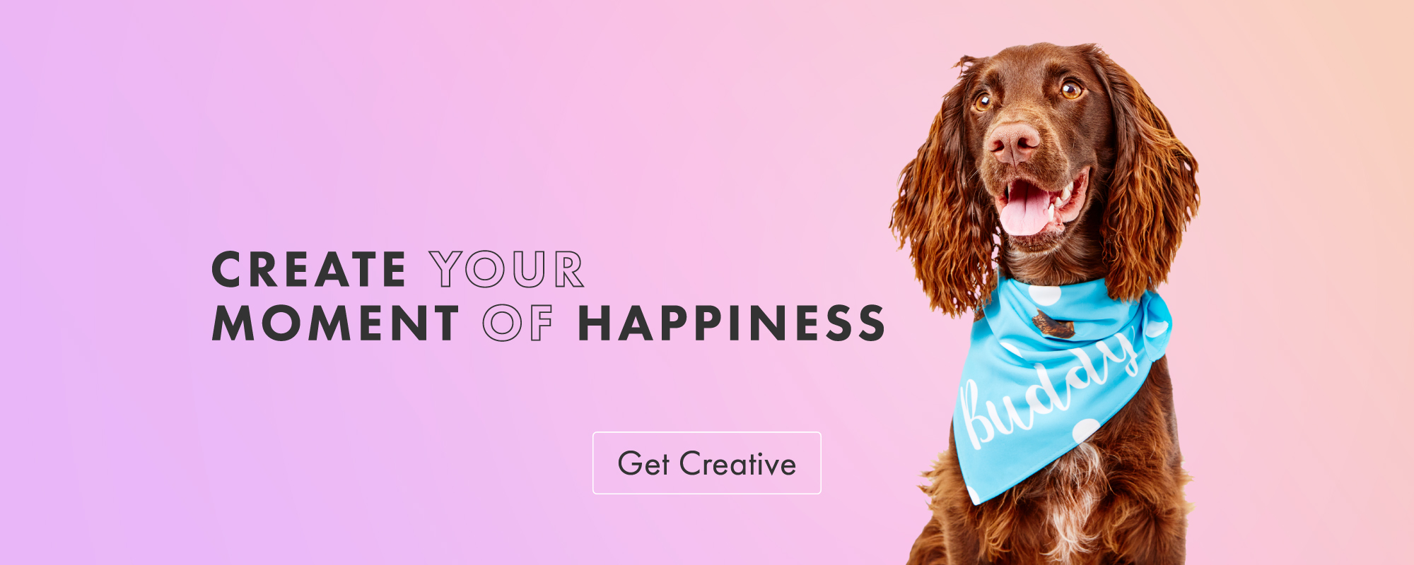 Create Your Moment Of Happiness