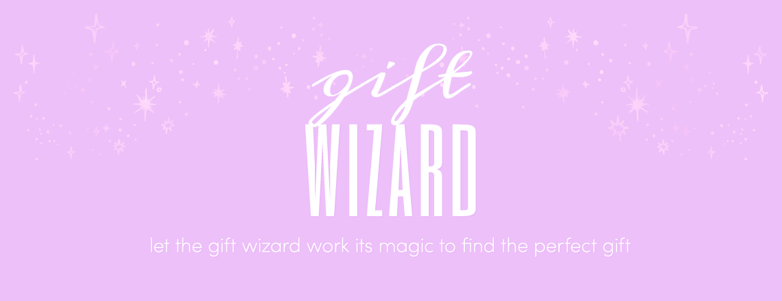 Let our wizard work its magic to find your perfect gift